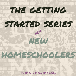 new to homeschooling series